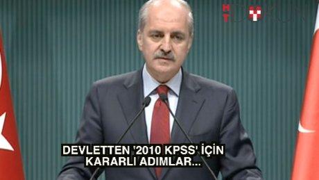 Devletten 2010 KPSS'ye kararlı adımlar: 'Kulağından tuttuğumuz gibi...'