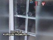 Erdoğan'ın kaldığı oteli kurşun yağmuruna tutmuşlar!