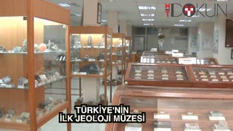 Türkiye'nin ilk Jeoloji Müzesi