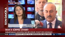 Mevlüt Çavuşoğlu'ndan İran'a sürpriz ziyaret