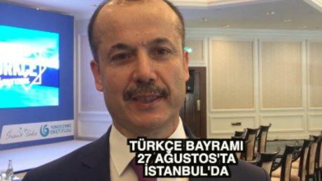 2. Uluslararası Türkçe Bayramı 27 Ağustos'ta İstanbul'da
