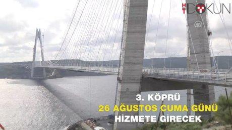 'Yavuz Sultan Selim'de çalışmalar en geç salı günü tamamlanacak'