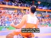 Rio'da ilk altınımız Taha Akgül'den
