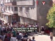 Gaziantep'te birlik mesajı