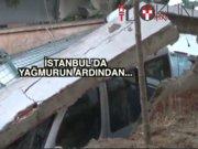 İstanbul'da yağmur: Duvar çöktü, yol çöktü