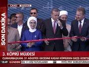 Mehmet Görmez 3.Köprü'de dua etti