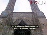 Erzurum'daki Çifte Minareli Medrese'de restorasyon tamam