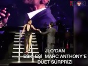 JLO'dan eski eşi Marc Anthony'e düet sürprizi