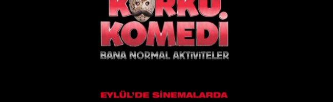 Korku Komedi: Bana Normal Aktiviteler