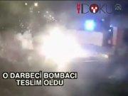 15 Temmuz'da MİT ve Jandarmayı bombalayan pilot teslim oldu