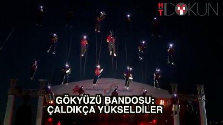 Türkiye'de bir ilk: Gökyüzü Bandosu