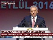 """Başbakan """"Türkiye İyi Gelecek"""" Konferansında konuştu"""