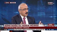 Kalkınma Bakanı Lütfi Elvan Habertürk TV'ye konuştu