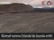 Küresel ısınma İzlanda'da buzulu eritti