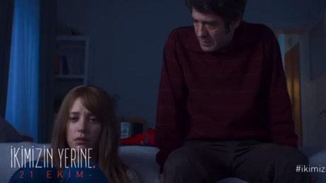 """""""İkimizin Yerine""""nin fragmanı yayınlandı"""