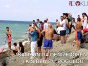 Samsun'da yüzmek isteyen 4 kişiden 3'ü boğuldu