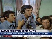 Damar Ferit'ten Seyit Ali'ye