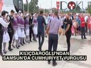 """Kılıçdaroğlu Samsun'da: """"Cumhuriyet olmasaydı Binali Yıldırım..."""""""