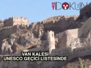 Van kalesi geçici UNESCO listesinde