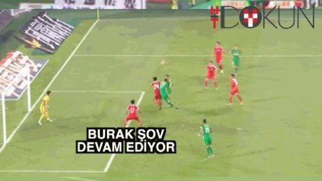 Burak'tan iki gol daha