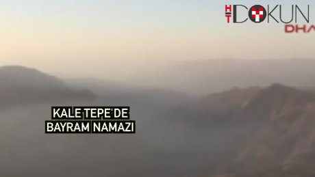 Kale Tepe'de bayram namazı