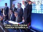 Final Four toplantısı İstanbul'da yapıldı
