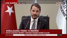 Enerji Bakanı Albayrak: Doğalgaza 1 Ekim itibariyle indirim geliyor
