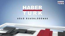 Haber, görüş, analiz ve yorum gün boyu Habertürk TV'de!