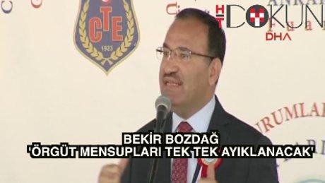 """Bozdağ: """"Terör örgütü devletin içinden tek tek ayıklanacak"""""""
