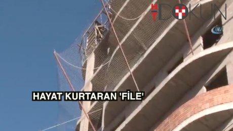 9. kattan düştü, 4 bin liralık file kurtardı