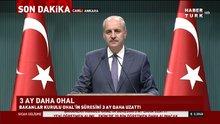 Bakanlar Kurulu, OHAL'i ikinci defa 90 gün süreyle uzattı