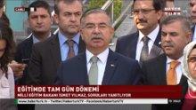 Milli Eğitim Bakanı İsmet Yılmaz'dan 'tam gün' açıklaması