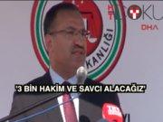 Bakan Bozdağ: '3 bin yeni hakim ve savcı alacağız'