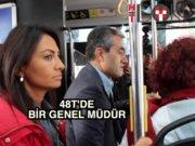 İETT Müdürü İETT otobüsünde!