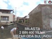Milas'ta 2 bin 400 yıllık oda mezar