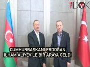 Cumhurbaşkanı Erdoğan, İlham Alivey'le bir araya geldi