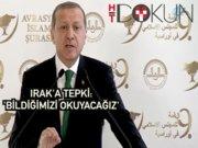 İslam Şurası'nda Erdoğan'dan Irak'a tepki