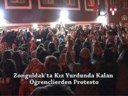 Zonguldak'ta Kız Öğrenci Yurdunda Protesto