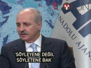 "Kurtulmuş'tan Musul yorumu: ""PYD'yi YPG'yi çağırırsanız..."""