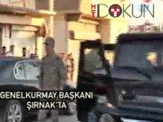 Genelkurmay Başkanı Akar Şırnak'ta