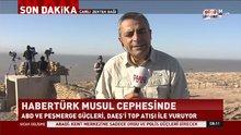 Habertürk Musul cephesinde!