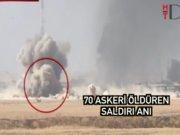 70 askeri öldüren saldırı anı