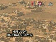 Musul Operasyonu'nda ilerleyiş sürüyor