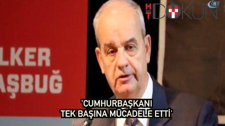 """İlker Başbuğ: """"Erdoğan'ın mücadelesinde tek kaldığı dönem oldu"""""""
