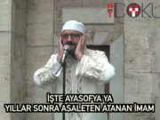 """Ayasofya'ya asaleten atanan imam: """"Kariyerimin zirvesi"""""""