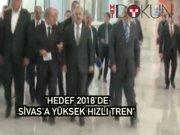 Bakan Arslan: Hedef 2018'de Sivas'a YHT