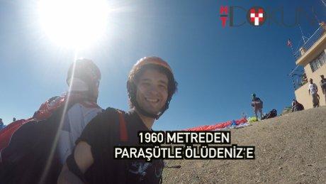 1960 metreden Ölüdeniz'e yamaç paraşütüyle selam
