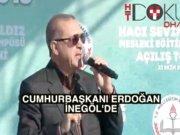 """Erdoğan İnegöl'de: """"Ne mağduriyeti?"""""""