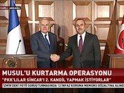 Çavuşoğlu'ndan Musul operasyonu açıklaması