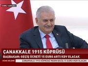 Başbakan: Çanakkale 1915 Köprüsü 2023'te tamamlanacak